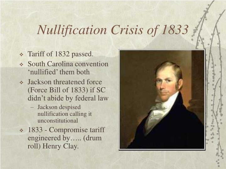 Nullification Crisis of 1833