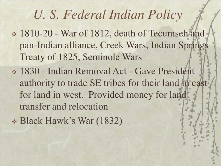 U. S. Federal Indian Policy