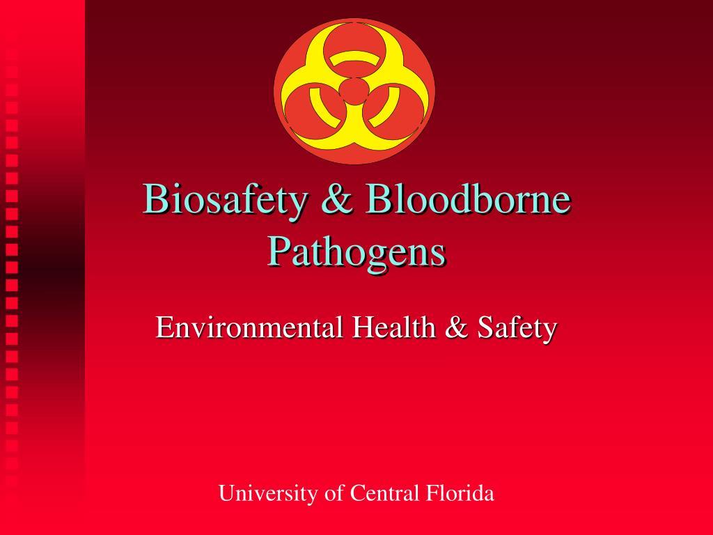 Biosafety & Bloodborne Pathogens