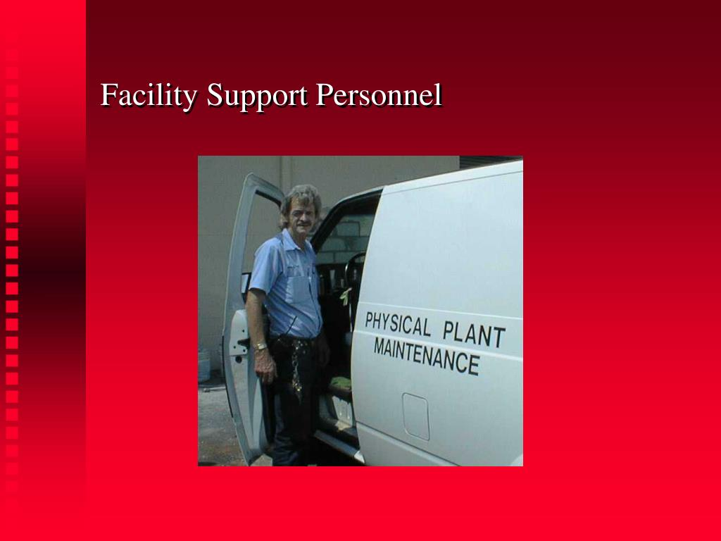 Facility Support Personnel