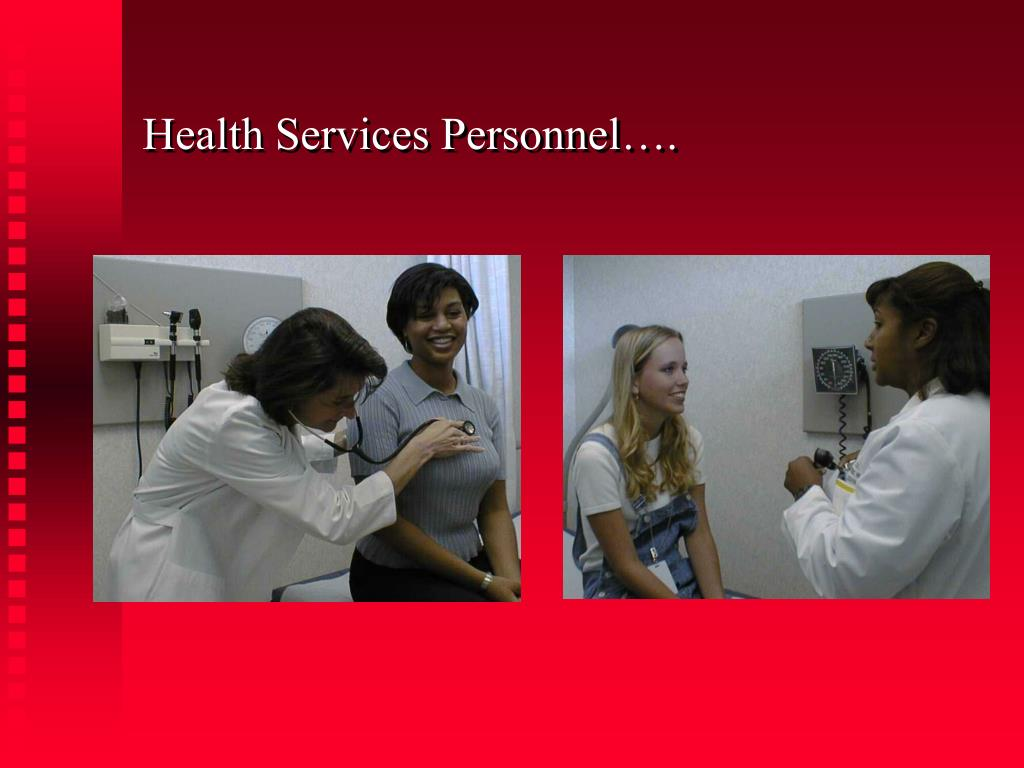 Health Services Personnel….