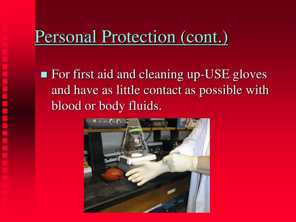 Personal Protection (cont.)