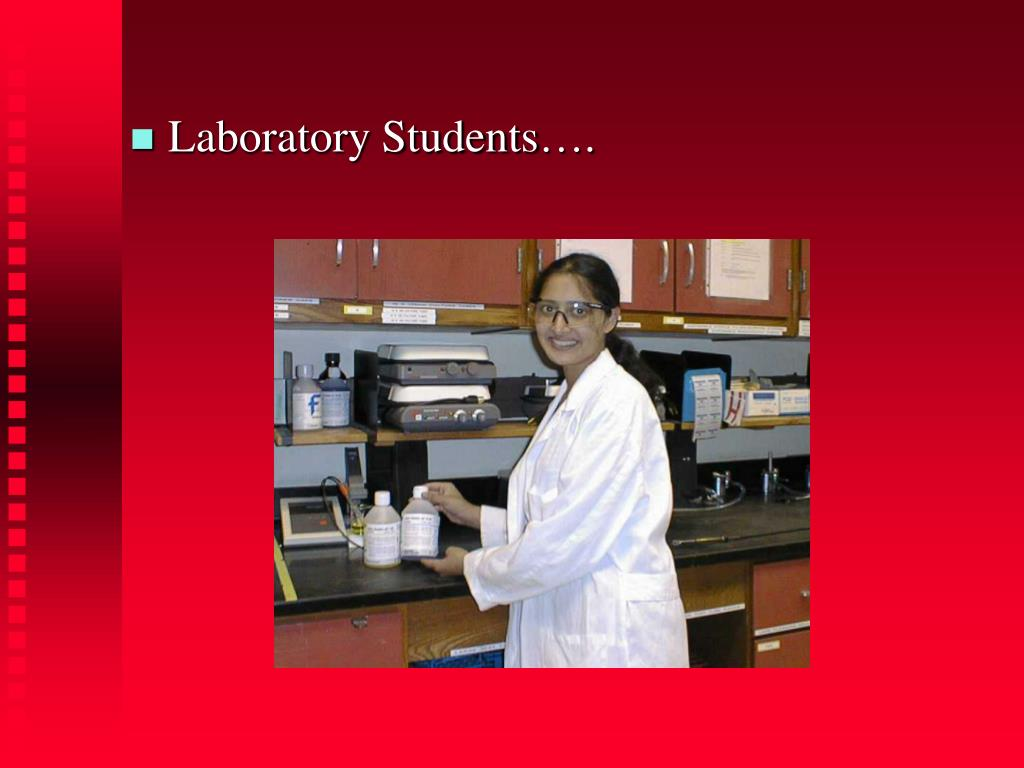 Laboratory Students….