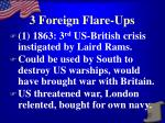 3 foreign flare ups