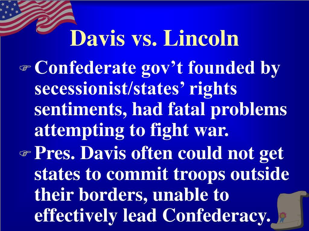 Davis vs. Lincoln