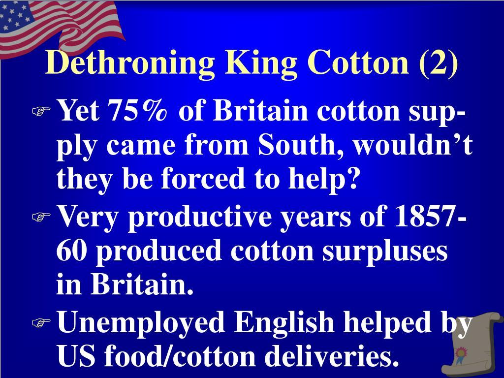 Dethroning King Cotton (2)