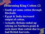 dethroning king cotton 215