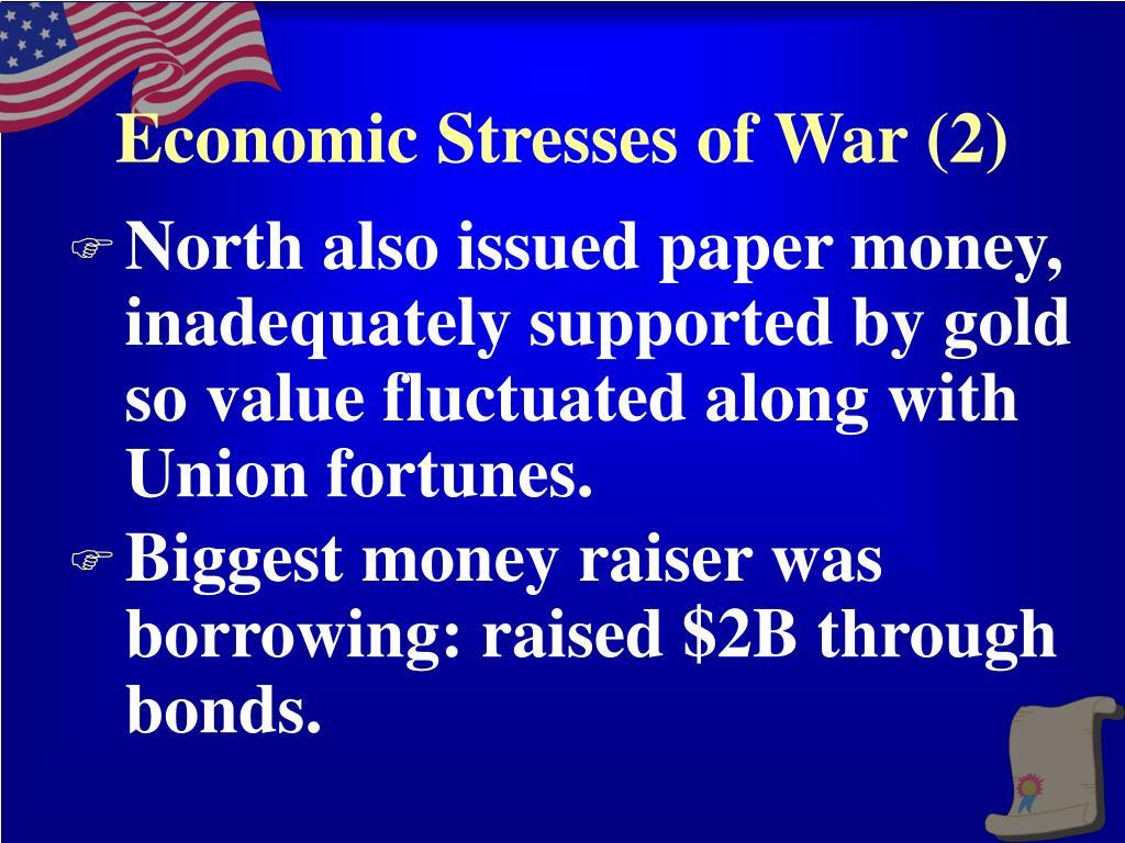 Economic Stresses of War (2)