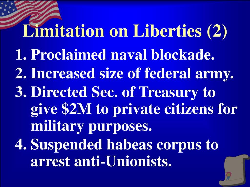 Limitation on Liberties (2)