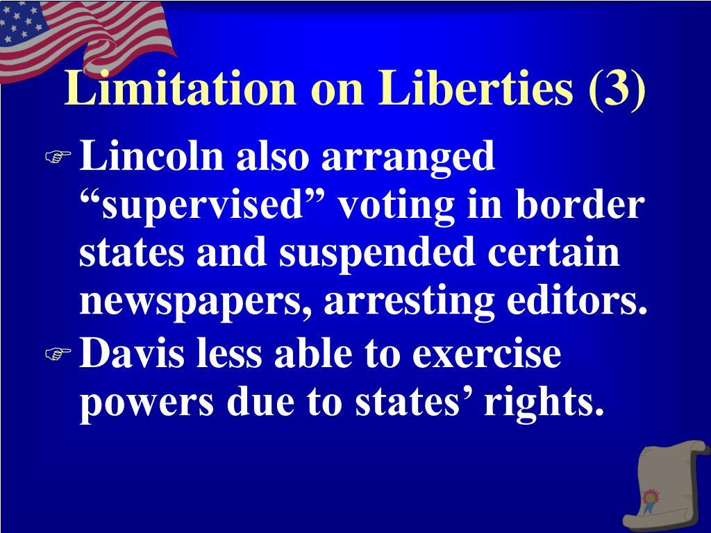 Limitation on Liberties (3)