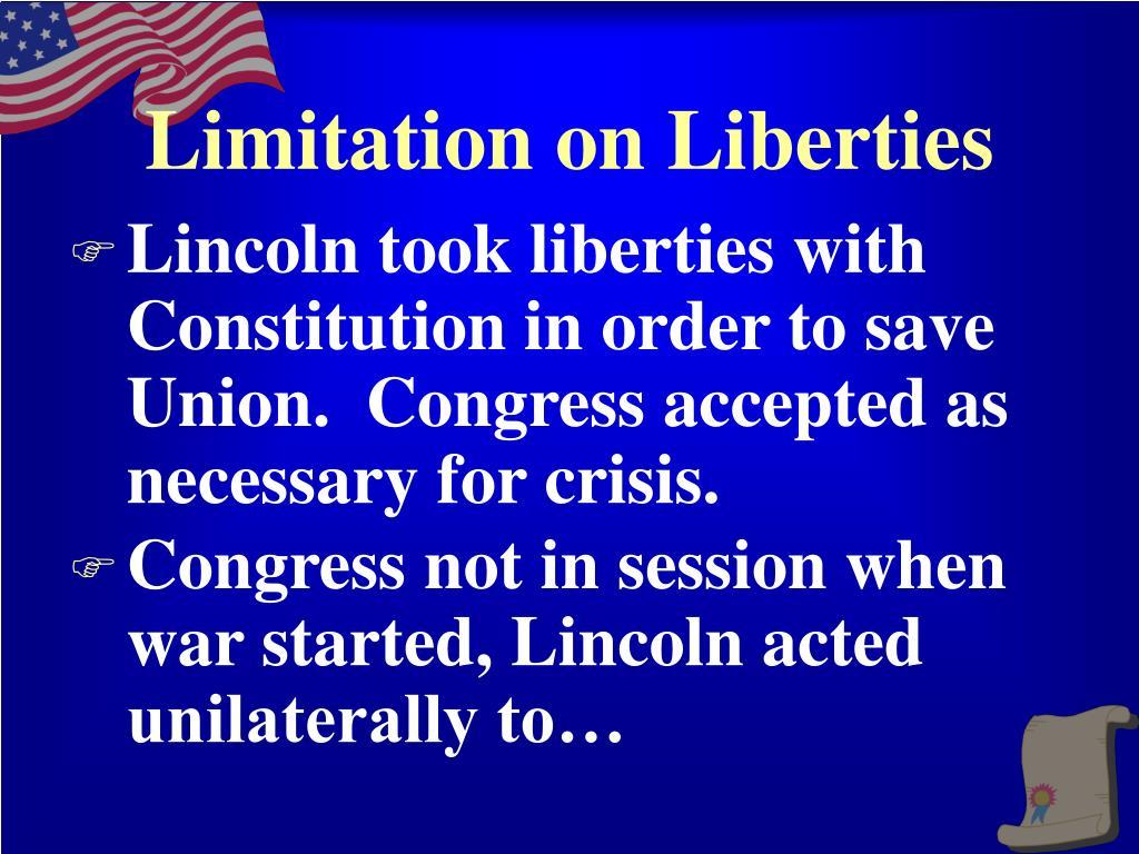 Limitation on Liberties