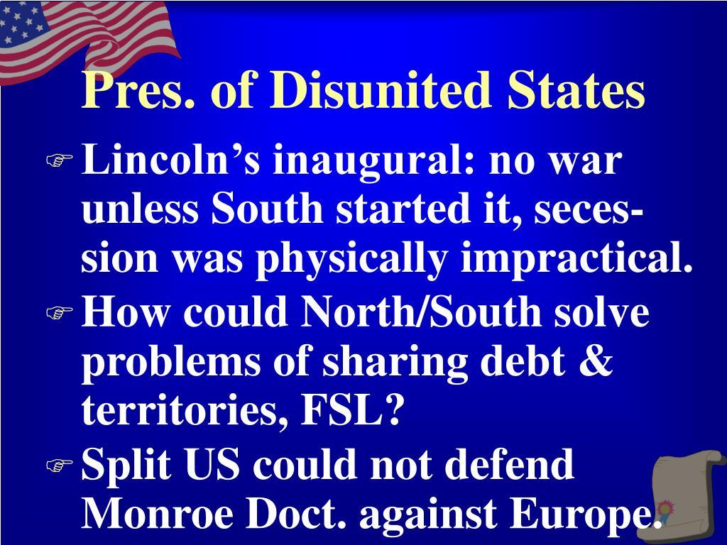 Pres. of Disunited States