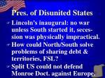 pres of disunited states