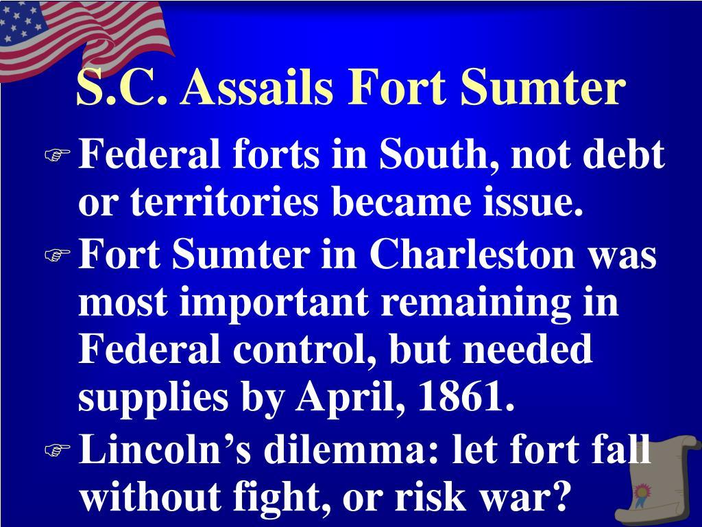 S.C. Assails Fort Sumter