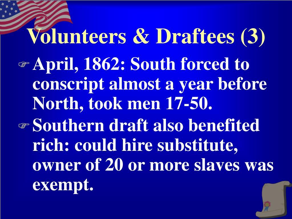 Volunteers & Draftees (3)