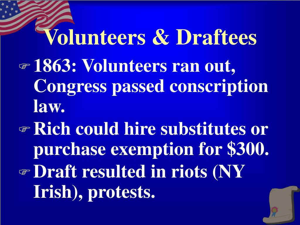 Volunteers & Draftees
