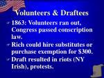 volunteers draftees