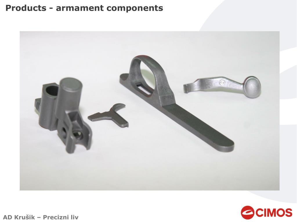 Products - armament components
