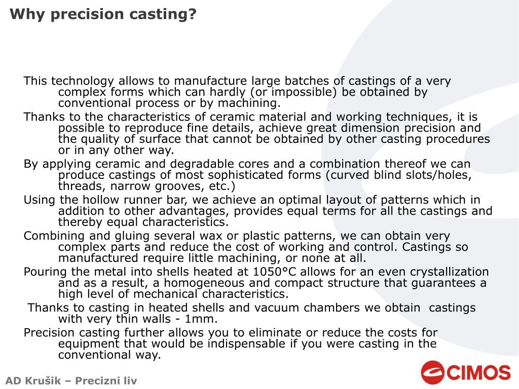 Why precision casting?