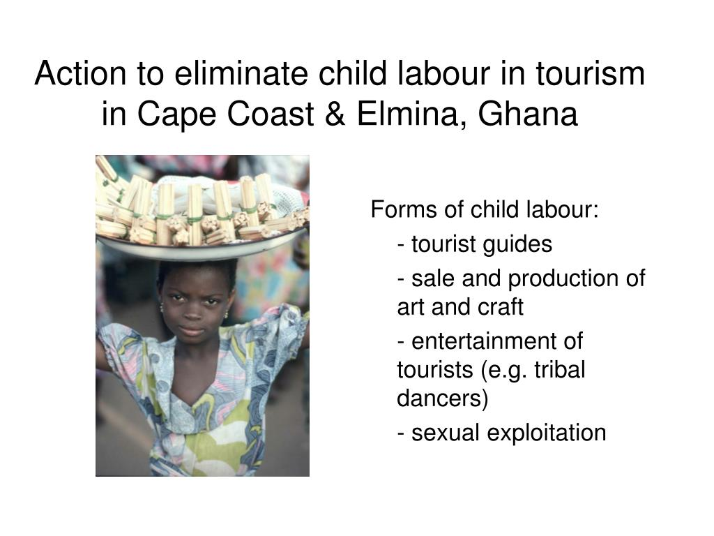 Action to eliminate child labour in tourism in Cape Coast & Elmina, Ghana