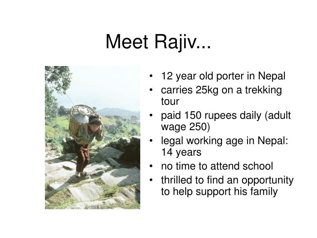 Meet Rajiv...