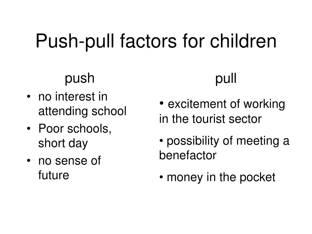 Push-pull factors for children