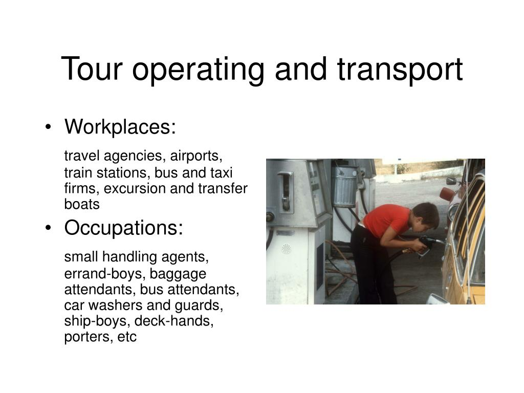Tour operating and transport