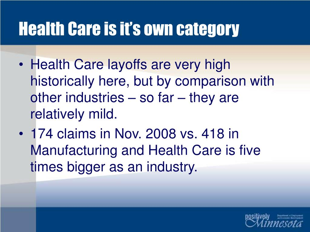 Health Care is it's own category