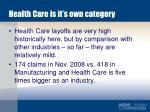 health care is it s own category