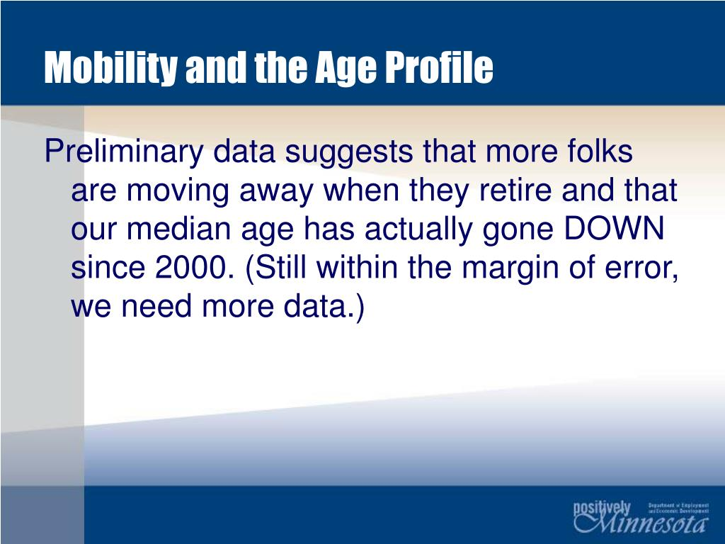 Mobility and the Age Profile
