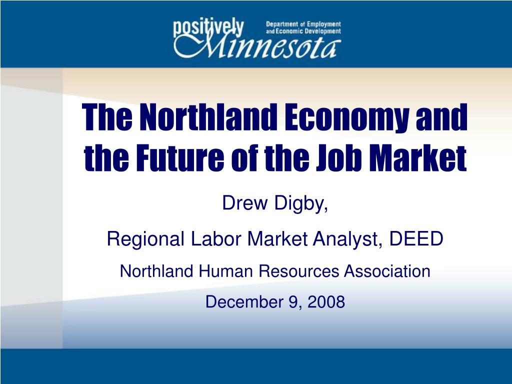 The Northland Economy and the Future of the Job Market