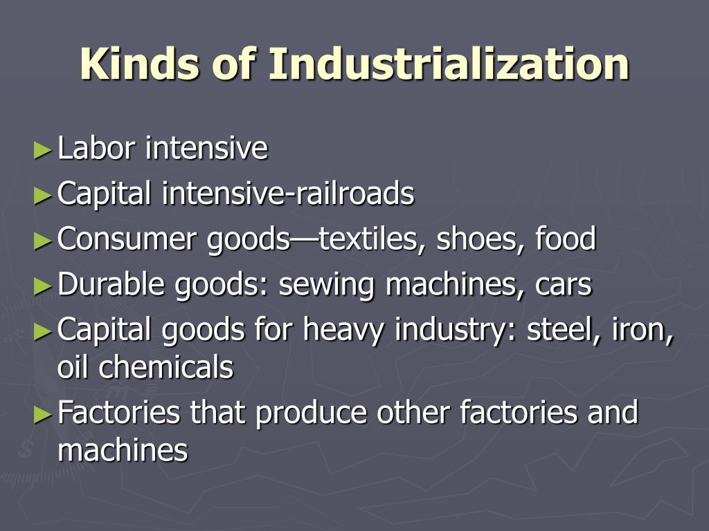 Kinds of Industrialization