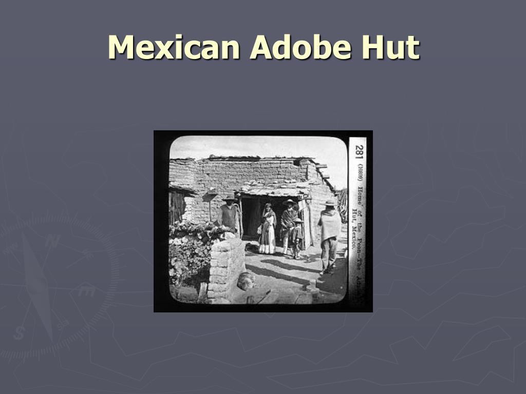 Mexican Adobe Hut