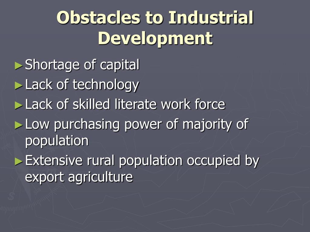 Obstacles to Industrial Development