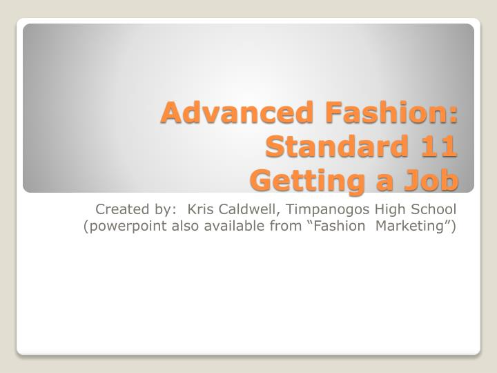 Advanced fashion standard 11 getting a job
