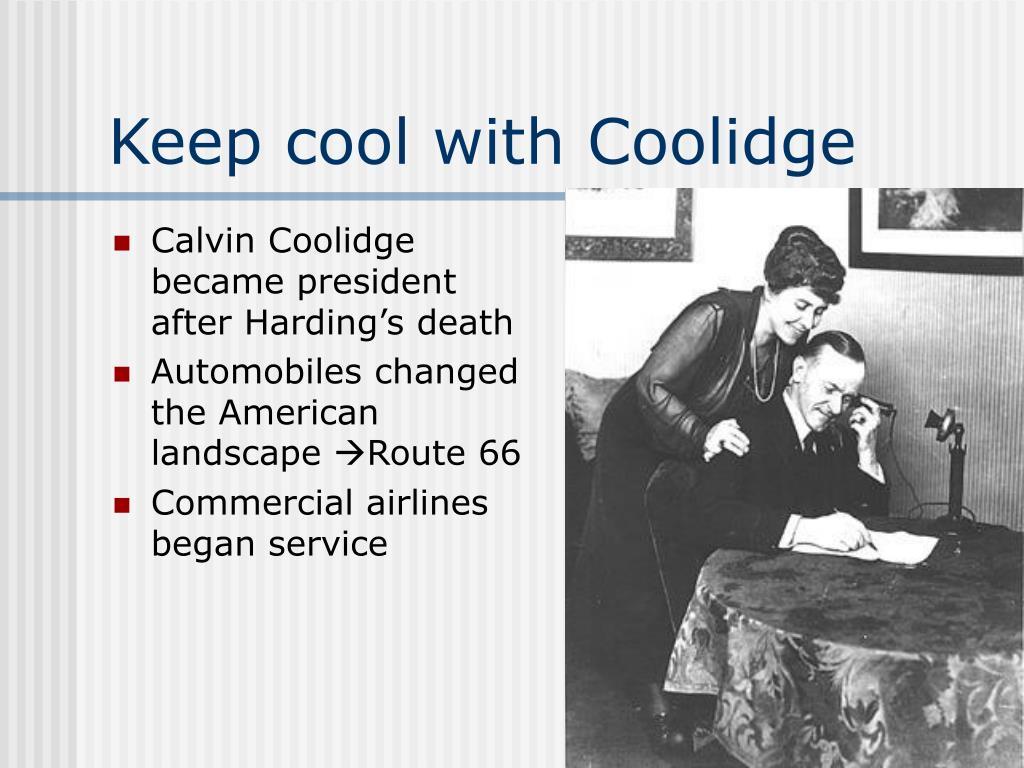 Calvin Coolidge became president after Harding's death