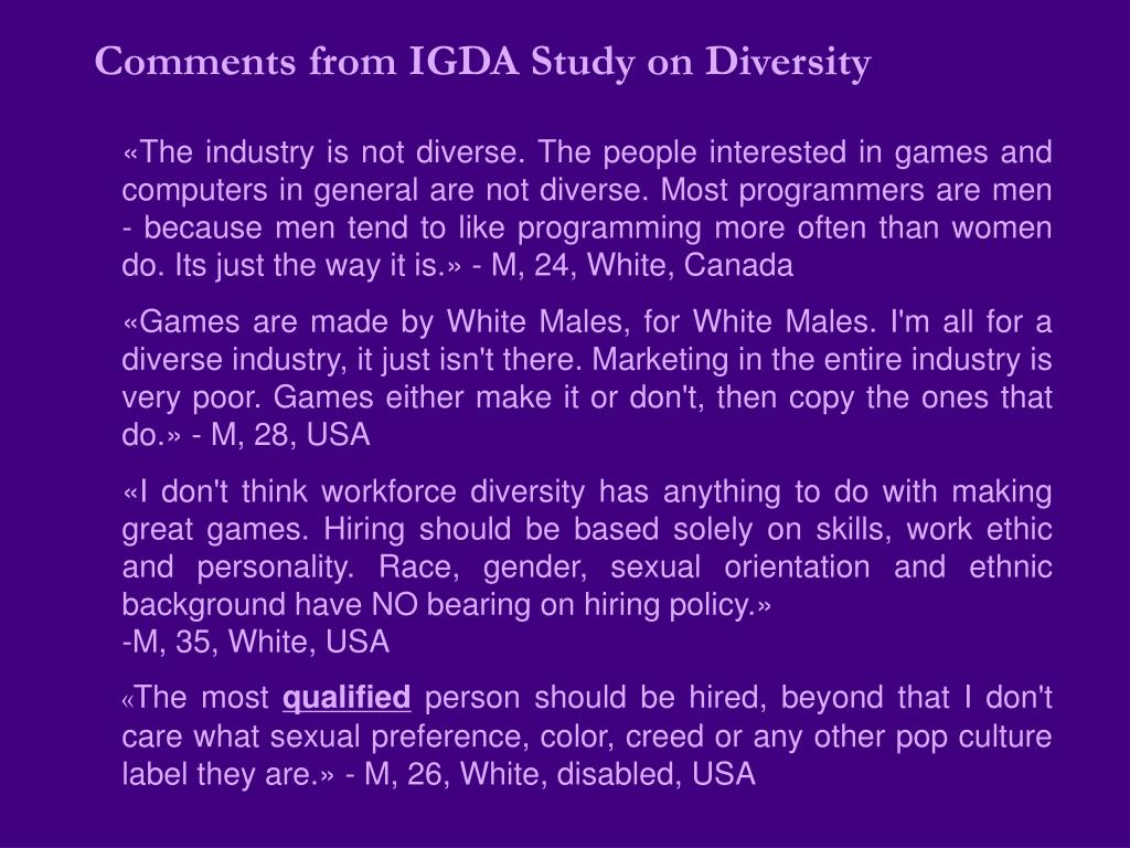 Comments from IGDA Study on Diversity