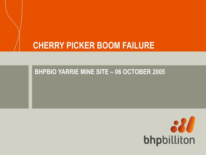 Cherry picker boom failure