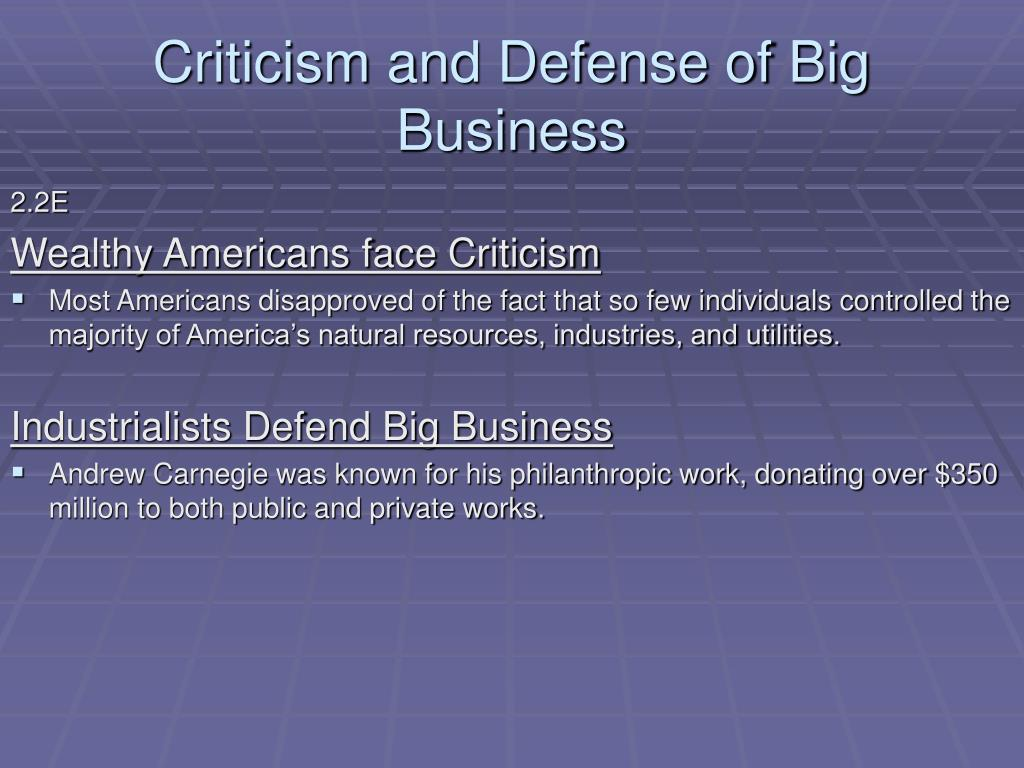 Criticism and Defense of Big Business