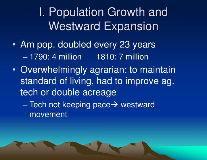 I population growth and westward expansion