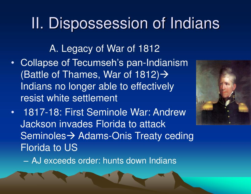 II. Dispossession of Indians