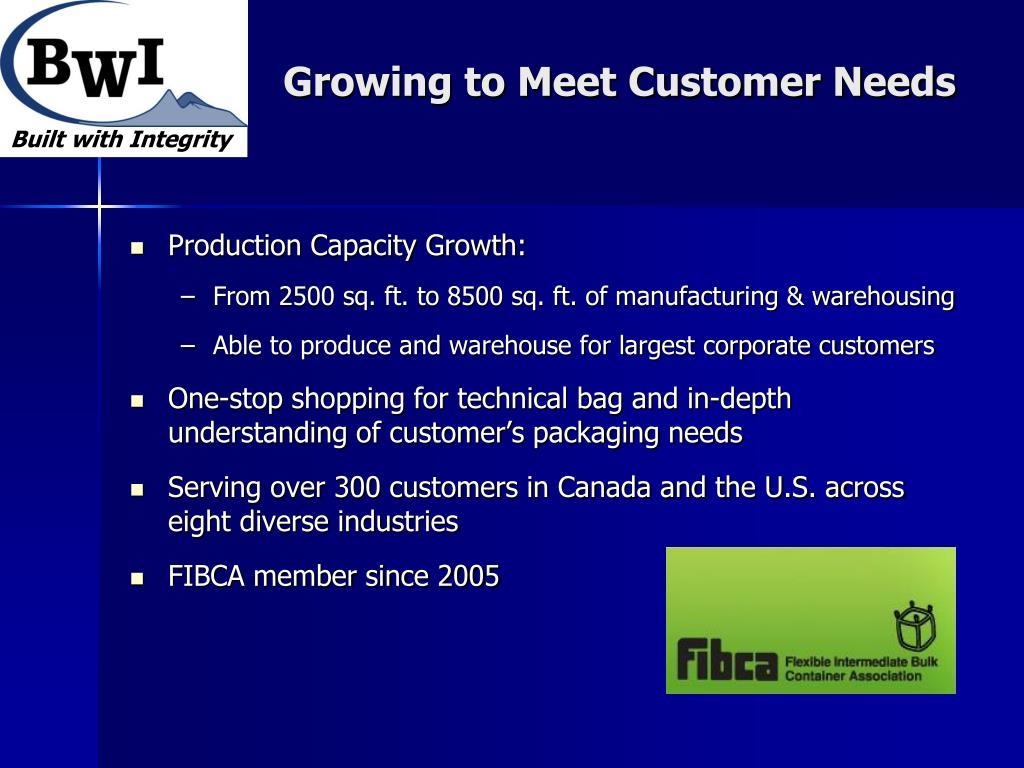 Growing to Meet Customer Needs