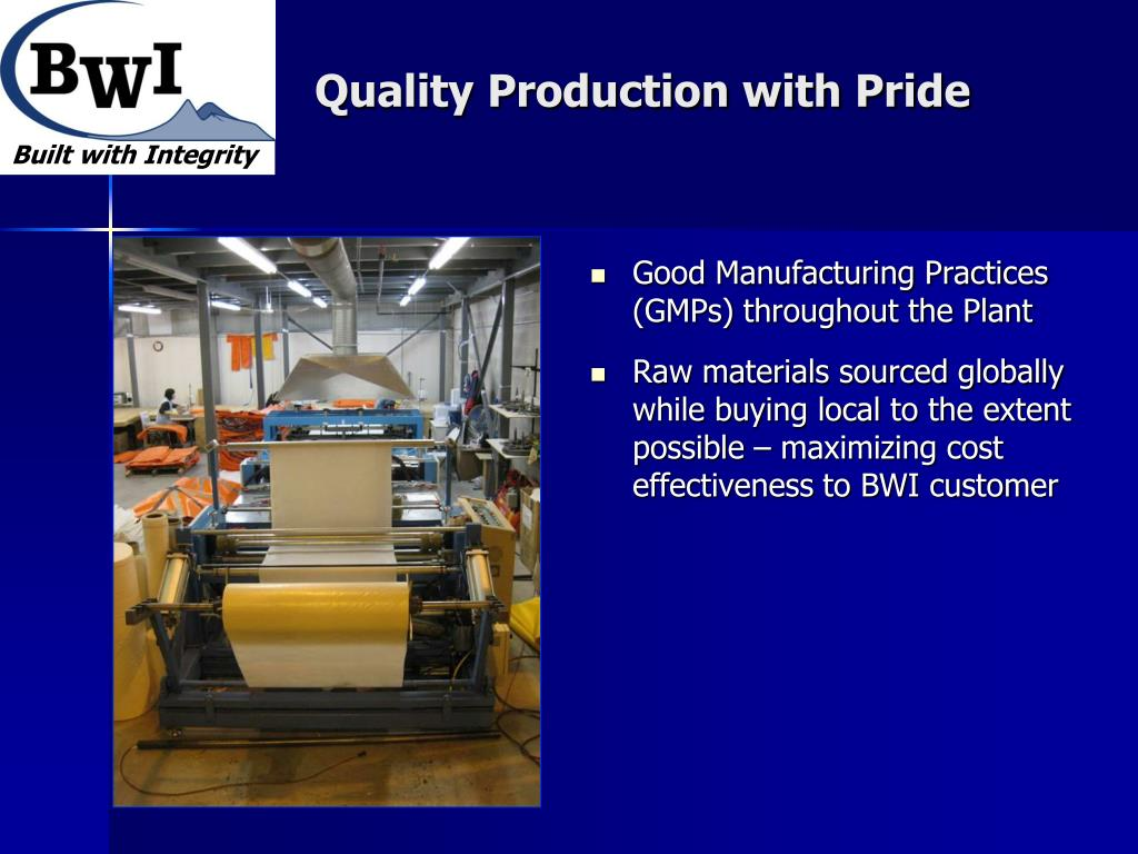 Good Manufacturing Practices (GMPs) throughout the Plant