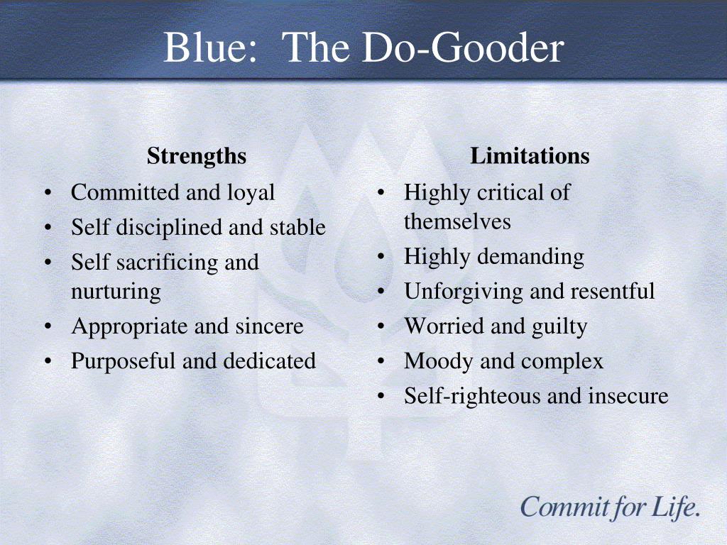 Blue:  The Do-Gooder