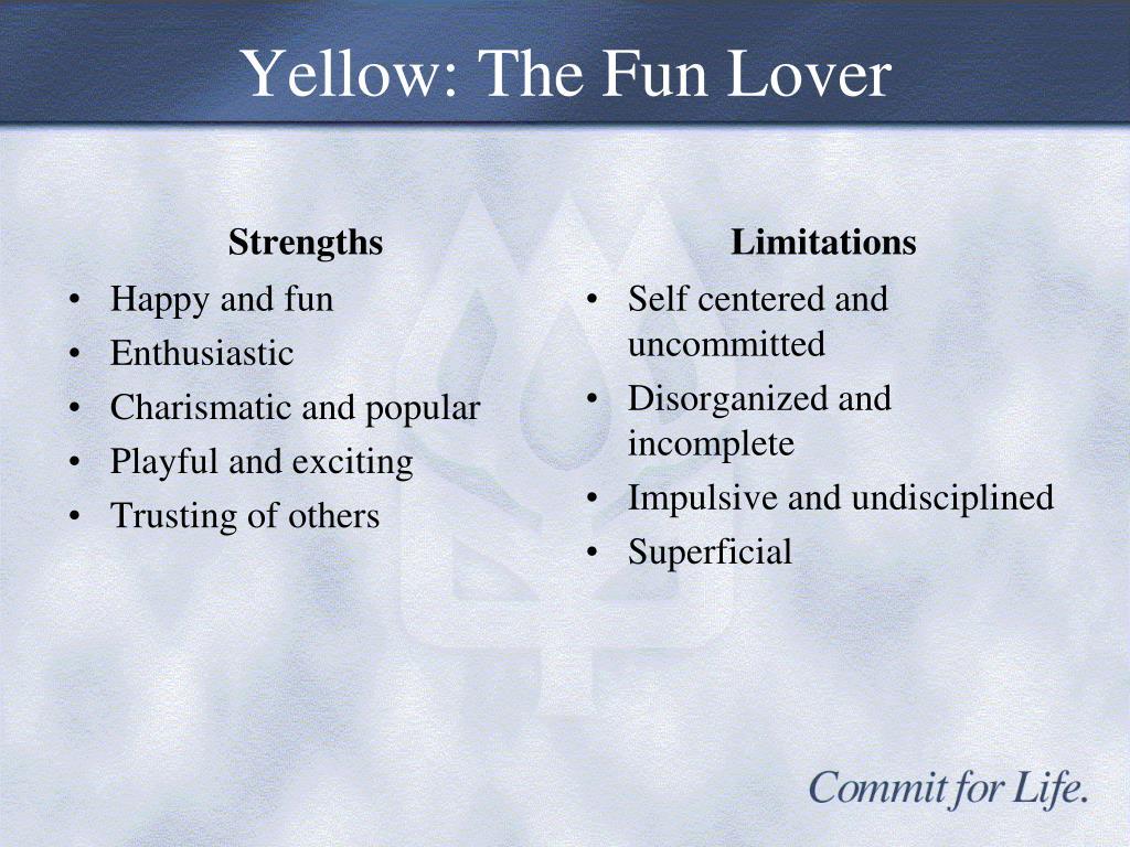 Yellow: The Fun Lover