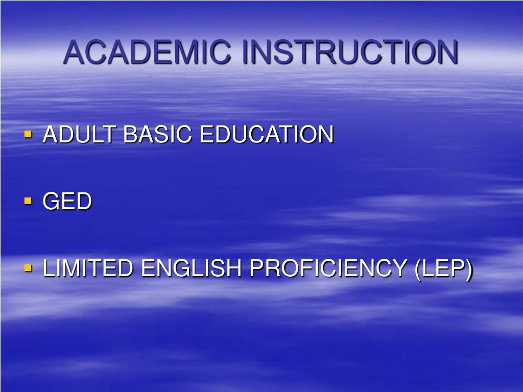 ACADEMIC INSTRUCTION