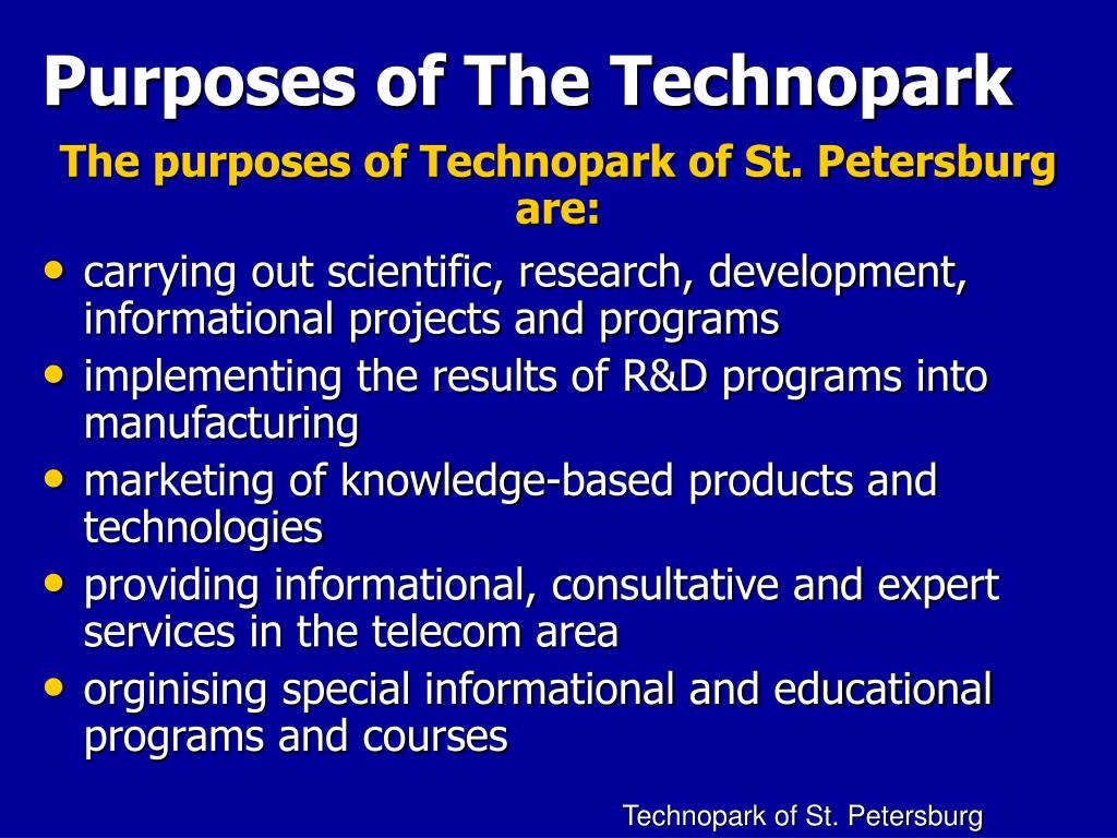 Purposes of The Technopark