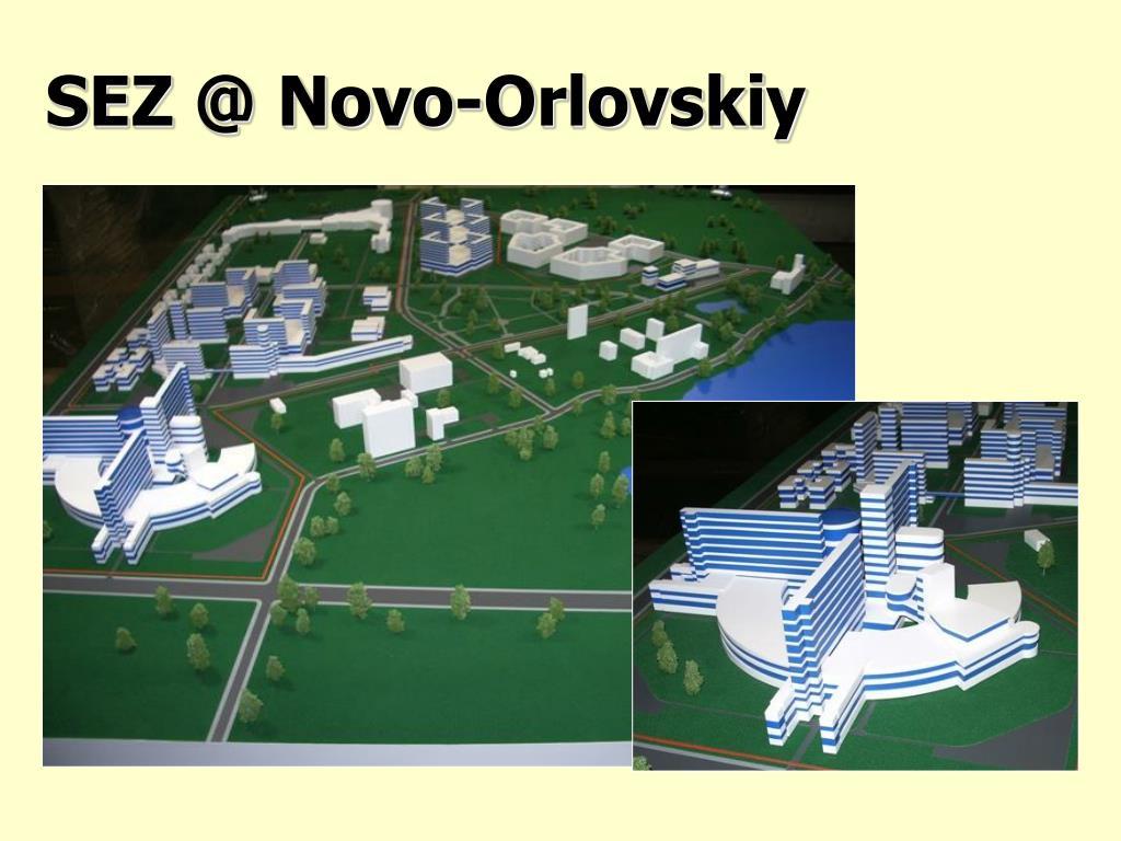 SEZ @ Novo-Orlovskiy