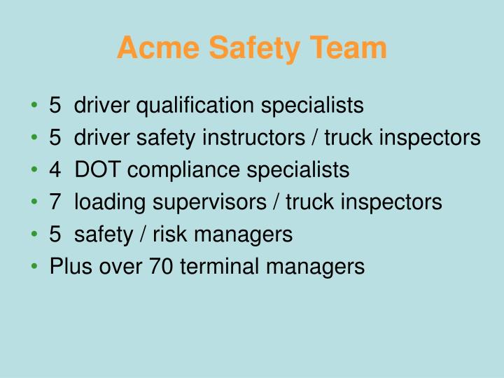 Acme Safety Team