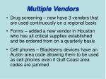 multiple vendors